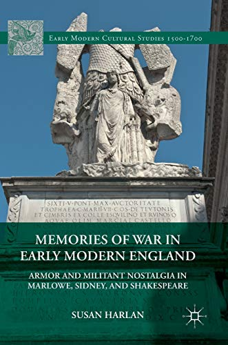 Memories of War in Early Modern England: Susan E. Harlan