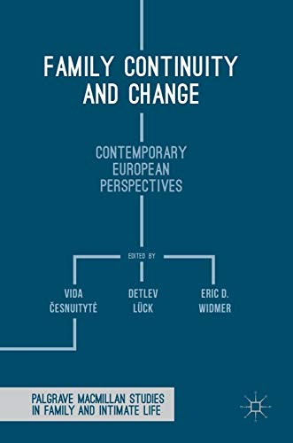 9781137590275: Family Continuity and Change: Contemporary European Perspectives (Palgrave Macmillan Studies in Family and Intimate Life)
