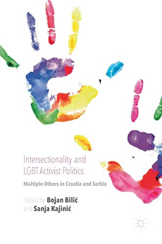 9781137590305: Intersectionality and LGBT Activist Politics: Multiple Others in Croatia and Serbia
