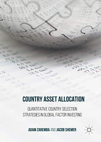 9781137591906: Country Asset Allocation: Quantitative Country Selection Strategies in Global Factor Investing