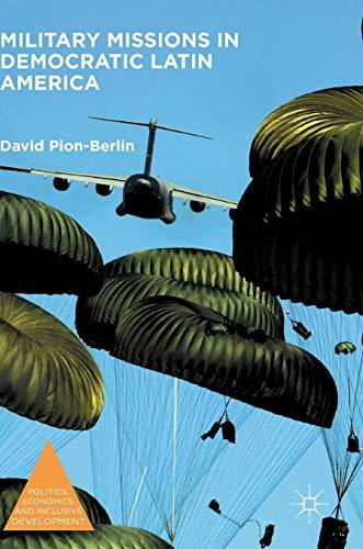 Military Missions in Democratic Latin America: David Pion-Berlin