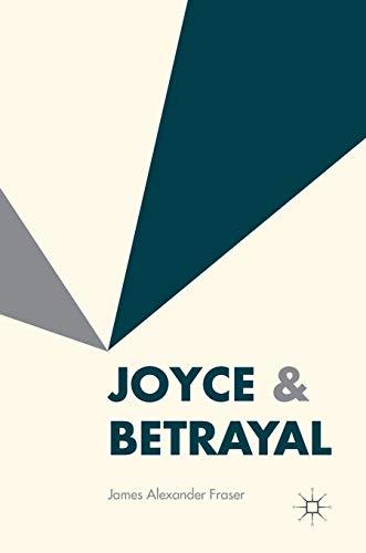 9781137595874: Joyce & Betrayal