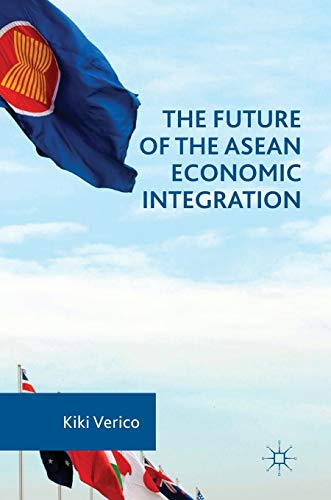 9781137596123: The Future of the ASEAN Economic Integration