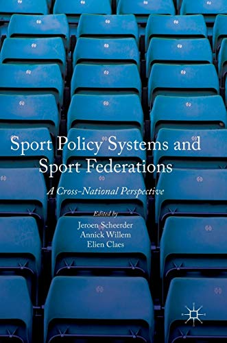 9781137602213: Sport Policy Systems and Sport Federations: A Cross-National Perspective