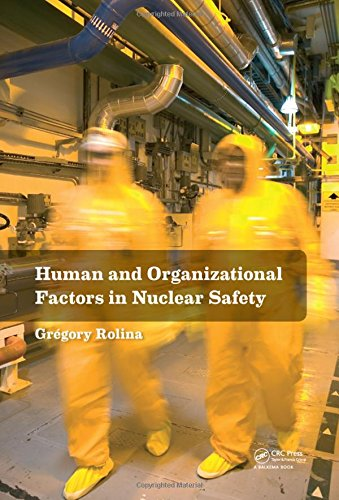 9781138000353: Human and Organizational Factors in Nuclear Safety: The French Approach to Safety Assessments