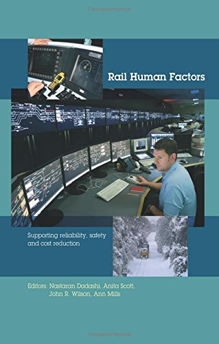 9781138000377: Rail Human Factors: Supporting reliability, safety and cost reduction