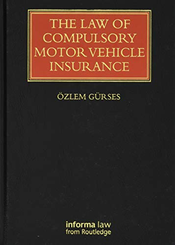 9781138000674: The Law of Compulsory Motor Vehicle Insurance (Lloyd's Insurance Law Library)