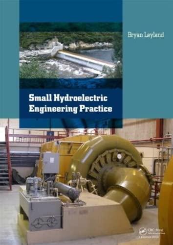 Small Hydroelectric Engineering Practice: Leyland, Bryan