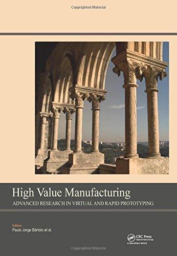 High Value Manufacturing: Advanced Research in Virtual: Paulo Jorge da