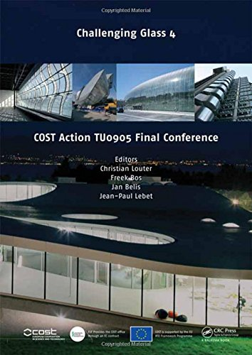 9781138001640: Challenging Glass 4 & COST Action TU0905 Final Conference