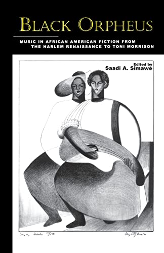 9781138001770: Black Orpheus: Music in African American Fiction from the Harlem Renaissance to Toni Morrison (Border Crossings)