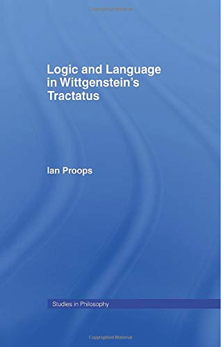 9781138001848: Logic and Language in Wittgenstein's Tractatus