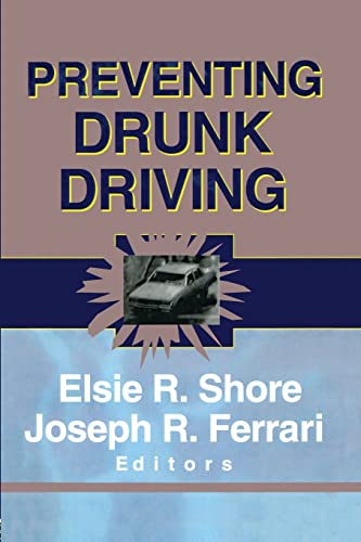 9781138002357: Preventing Drunk Driving