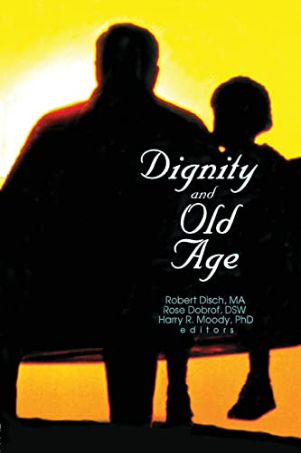 9781138002371: Dignity and Old Age