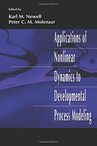 9781138002562: Applications of Nonlinear Dynamics To Developmental Process Modeling
