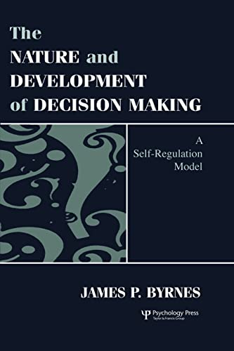 9781138002623: The Nature and Development of Decision-making: A Self-regulation Model
