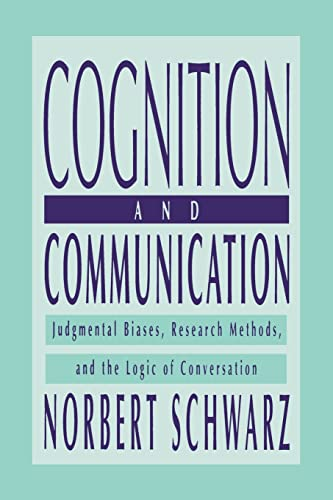 9781138002647: Cognition and Communication: Judgmental Biases, Research Methods, and the Logic of Conversation (Distinguished Lecture Series)