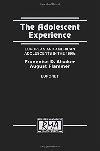9781138002739: The Adolescent Experience: European and American Adolescents in the 1990s (Research Monographs in Adolescence Series)