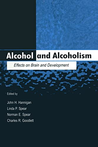 Alcohol and Alcoholism: Effects on Brain and Development (Paperback)