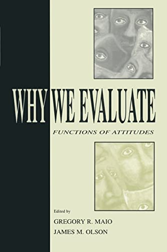 9781138002944: Why We Evaluate: Functions of Attitudes