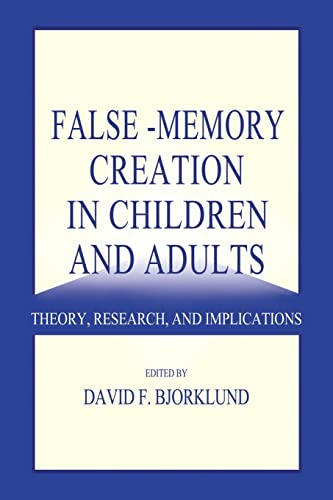 9781138003224: False-memory Creation in Children and Adults: Theory, Research, and Implications