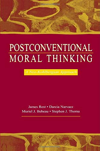 9781138003293: Postconventional Moral Thinking: A Neo-kohlbergian Approach