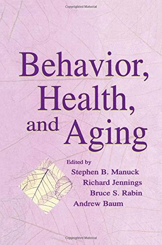 Behavior, Health, and Aging: MANUCK, STEPHEN B.;