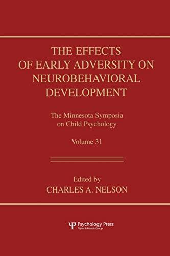 9781138003392: The Effects of Early Adversity on Neurobehavioral Development (Minnesota Symposia on Child Psychology Series)