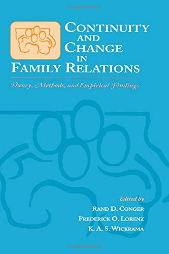 9781138003552: Continuity and Change in Family Relations: Theory, Methods and Empirical Findings (Advances in Family Research Series)