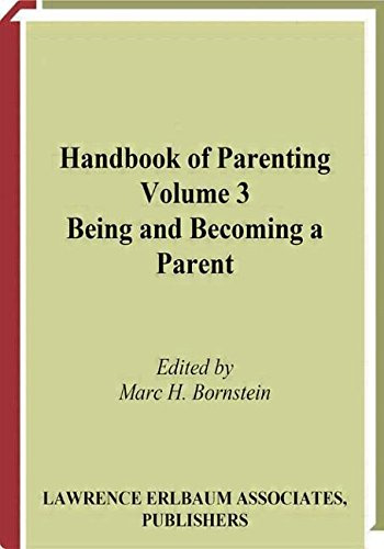 9781138003613: Handbook of Parenting: Volume 3 Being and Becoming a Parent