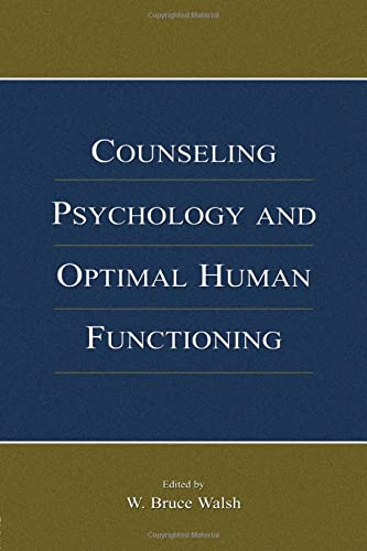 9781138003699: Counseling Psychology and Optimal Human Functioning (Vocational Psychology Series)