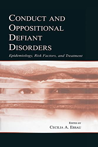 9781138003729: Conduct and Oppositional Defiant Disorders: Epidemiology, Risk Factors, and Treatment
