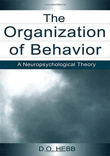 9781138003828: The Organization of Behavior: A Neuropsychological Theory