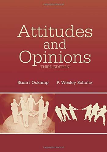 Attitudes and Opinions: Stuart Oskamp