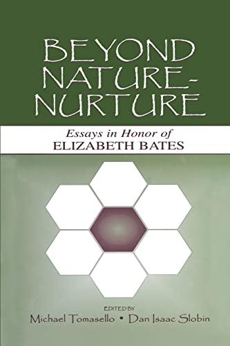 9781138003996: Beyond Nature-Nurture: Essays in Honor of Elizabeth Bates