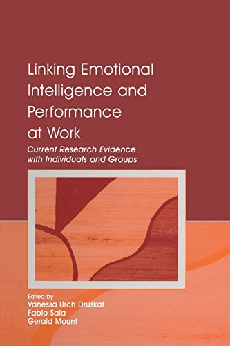 9781138004047: Linking Emotional Intelligence and Performance at Work: Current Research Evidence With Individuals and Groups