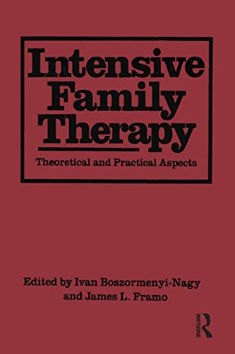 9781138004450: Intensive Family Therapy: Theoretical And Practical Aspects