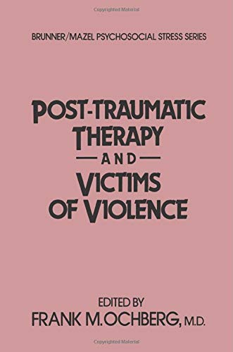 9781138004542: Post-Traumatic Therapy And Victims Of Violence (Psychosocial Stress Series)