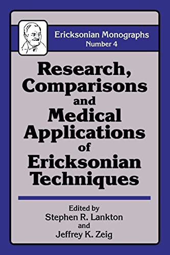 9781138004580: Research Comparisons And Medical Applications Of Ericksonian Techniques