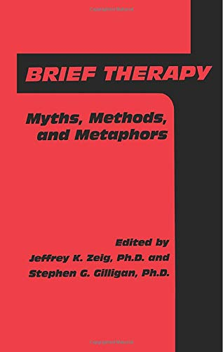 9781138004726: Brief Therapy: Myths, Methods, And Metaphors