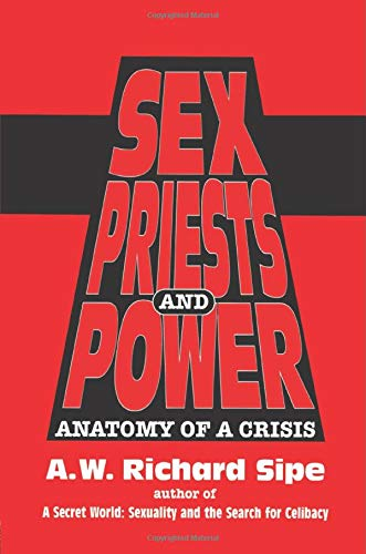 9781138005013: Sex, Priests, And Power: Anatomy Of A Crisis