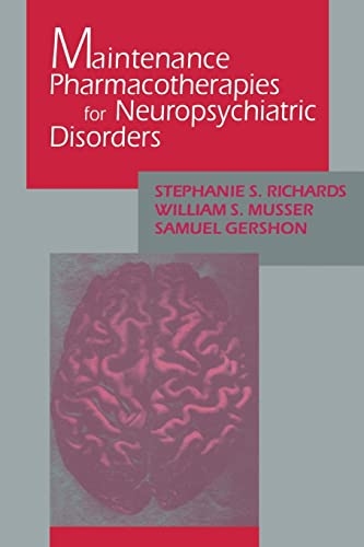 9781138005099: Maintenance Pharmacotherapies for Neuropsychiatric Disorders
