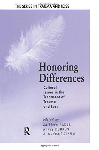 9781138005112: Honoring Differences: Cultural Issues in the Treatment of Trauma and Loss (Series in Trauma and Loss)