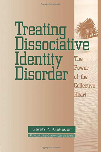 9781138005174: Treating Dissociative Identity Disorder: The Power of the Collective Heart