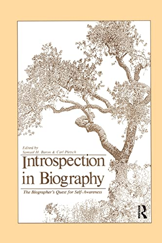 9781138005228: Introspection in Biography: The Biographer's Quest for Self-awareness