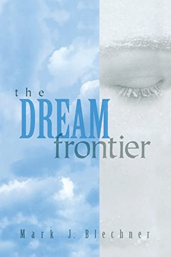 9781138005297: The Dream Frontier