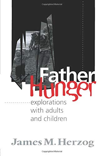 9781138005358: Father Hunger: Explorations with Adults and Children