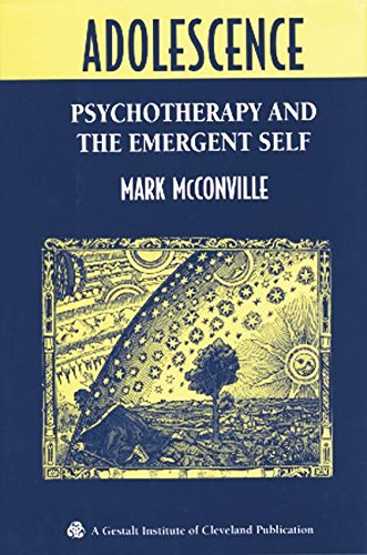 9781138005457: Adolescence: Psychotherapy and the Emergent Self