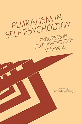 9781138005525: Progress in Self Psychology, V. 15: Pluralism in Self Psychology (Volume 15)