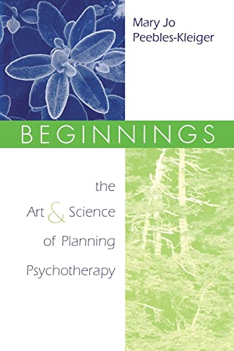 9781138005532: Beginnings: The Art and Science of Planning Psychotherapy